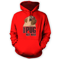 Make Pug Not War Hoodie