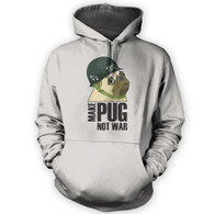 Make Cpt Pug Not War Hoodie