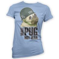 Make Cpt Pug Not War Womans T-Shirt