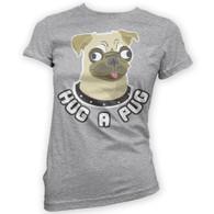 Hug a Pug Womans T-Shirt