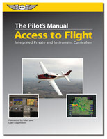 ASA Pilot's Manual:. Access To Flight