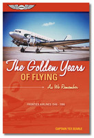 The Golden Years of Flying:As We Remember