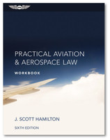 ASA Practical Aviation Law Workbook 6th Edition - SkySupplyUSA