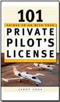 101 Things To Do With Your Private Pilot's License (TO142258-7)-SkySupplyUSA