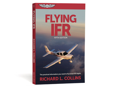Flying IFR Fifth Edition by Richard Collins