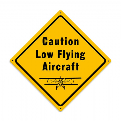 Danger Low Flying Aircraft Sign