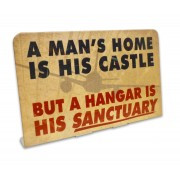 A man's home metal sign