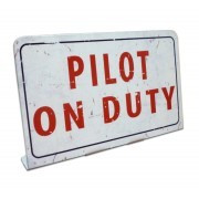 Pilot on Duty table sign