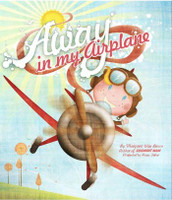 Away In My Airplane Picture Book Away In My Airplane