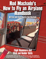 Rod Machado's How to Fly an Airplane Handbook ROD-HTF