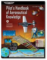 ASA Pilot's Handbook of Aeronautical Knowledge  ASA-8083-25B 978-1-61954-473-4