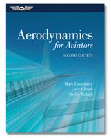 ASA Aerodynamics for Aviators ASA-AERODYN-2 ISBN: 978-1-61954-333-1