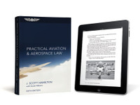ASA Practical Aviation & Aerospace Law (eBundle) ASA-PRCT-LAW6-2X ISBN: 978-1-61954-275-4