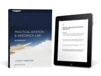 ASA Practical Aviation & Aerospace Law Workbook eBundle ASA-PRCT-LWK6-2X 978-1-61954-308-9