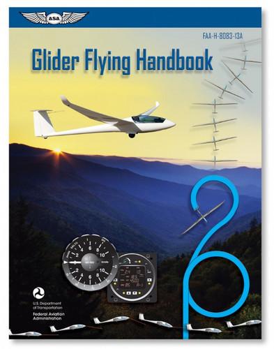 ASA Glider Flying Handbook ASA-8083-13A 978-1-61954-104-7