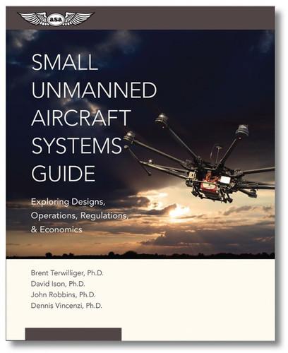 ASA Small Unmanned Aircraft Systems Guide (ASA-UAS-SUAS)-SkySupplyUSA 978-1-61954-394-2