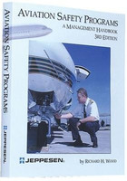 Jeppesen Aviation Safety Programs Handbook  10001365-004 0-88487-329-3
