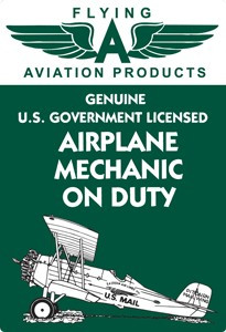 Airplane Mechanic on Duty Vintage Tin Sign  SIGN-MECHANIC
