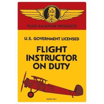 Flight Instructor On Duty Vintage Tin Sign