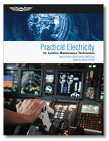 ASA Practical Electricity for Aviation Maintenance Technicians  (ASA-PR-ELEC)-SkySupplyUSA  ISBN: 978-1-61954-347-8