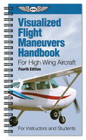 ASA Visualized Flight Maneuvers Handbook: High-Wing  (ASA-VFM-HI-4)-SkySupplyUSA 978-1-61954-488-8
