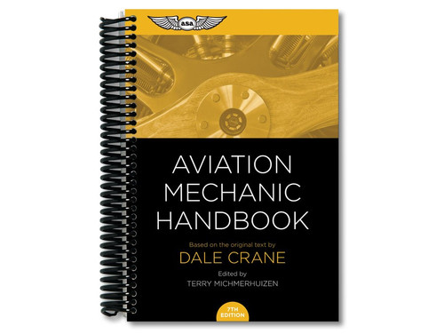 ASA Aviation Mechanic Handbook  ASA-MHB-7 ISBN: 978-1-61954-494-9