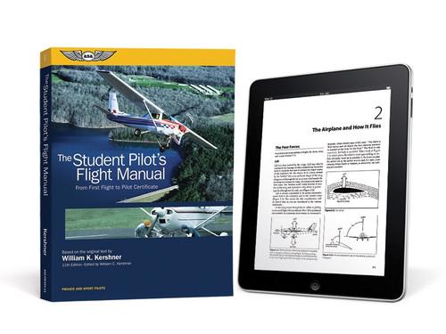 ASA The Student Pilot's Flight Manual - New Edition ebundle ASA-FM-STU-11-2D 978-1-61954-584-7