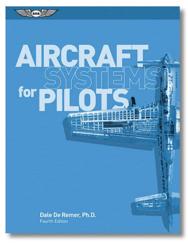 ASA Aircraft Systems for Pilots (ASA-ACSYS-P)-SkySupplyUSA ISBN: 978-1-61954-627-1