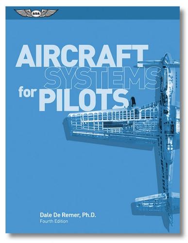 ASA Aircraft Systems for Pilots (ASA-ACSYS-P)-SkySupplyUSA ISBN: 978-1-61954-627-1