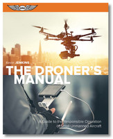 The Droner's Manual  (ASA-UAS-DRONE)-SkySupplyUSA