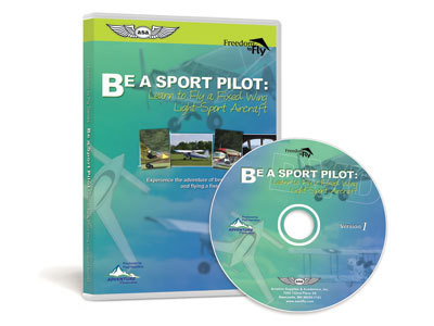 BE A SPORT PILOT: Learn to Fly a Fixed Wing Light-Sport Aircraft  (ASA-F2F-FW-L2F )-SkySupplyUSA