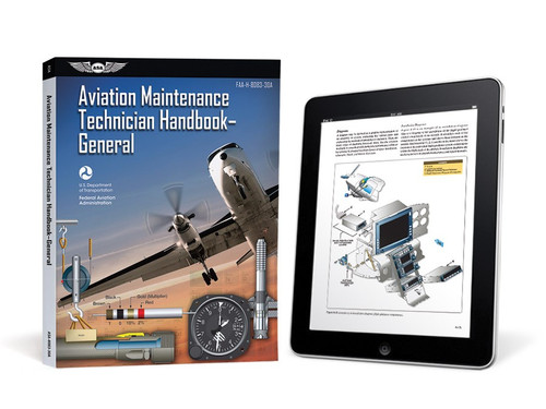 eBundle = Print Book + eBook PDF Download Code ASA-8083-30A-2X The Aviation Maintenance Technician Handbook—General is designed for use by instructors and applicants preparing for the FAA Knowledge and Practical Exams for obtaining an FAA Aviation Maintenance Technician (AMT) certificate with airframe or powerplant ratings, or both (also called an A&P license). This volume was developed as one in a series of handbooks for this purpose; additionally, it is an invaluable reference guide for already-certificated technicians and those holding the Inspection Authorization (IA) rating who wish to improve their knowledge.  This FAA handbook discusses the principles, fundamentals, and technical procedures in subject matter areas common to the airframe and powerplant ratings: safety, ground operations an servicing, regulations, maintenance forms, records and publications, mathematics, aircraft drawings, physics, weight and balance, aircraft materials, hardware and processes, cleaning and corrosion control, fluid lines and fittings, inspection concepts and techniques, hand tools and measuring devices, electricity an electronics, inspection, mechanic privileges and limitations, and human factors. Also discussed are the ways that successful AMTs incorporate into their daily tasks the knowledge and awareness of ethics and professionalism. Illustrated throughout with detailed, full-color drawings and photographs, with a comprehensive glossary and index.  ISBN: 978-1-61954-696-7