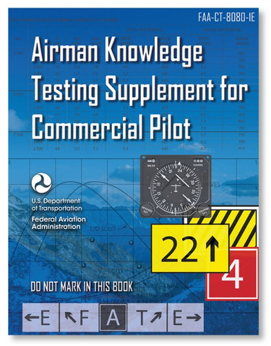 ASA Airman Knowledge Testing Supplement - Commercial Pilot (CT-8080-1E)-SkySupplyUSA