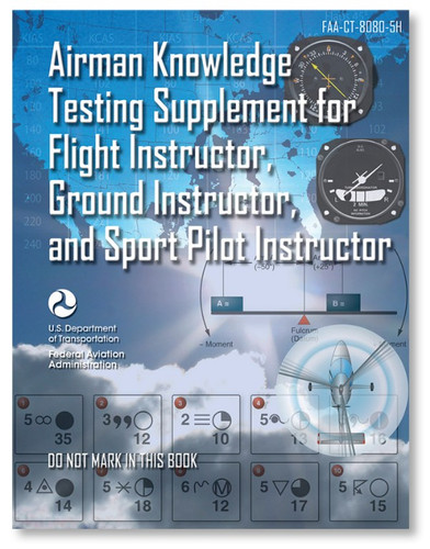 ASA Airman Knowledge Testing Supplement - Flight, Ground, and Sport Instructor (ASA-CT-8080-5H)-SkySupplyUSA