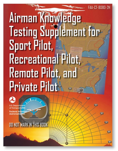 ASA Airman Knowledge Testing Supplement - Sport, Recreational, Remote, & Private Pilot  (ASA-CT-8080-2H)-SkySupplyUSA