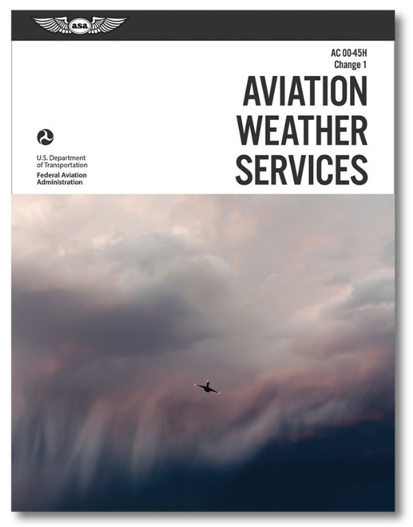 ASA-AC00-45H1 Aviation Weather Services
