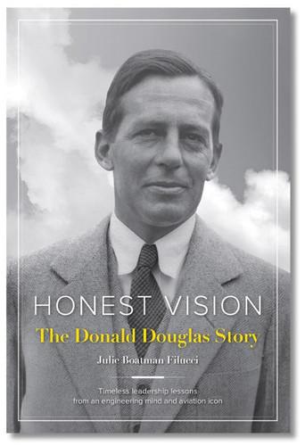 Honest Vision The Donald Douglas Story ASA-DOUGLAS ISBN: 978-1-61954-406-2