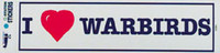 I Love Warbirds bumper sticker AS-IW