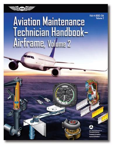 AMT Handbook - Airframe: Volume 2 (softcover) - New edition ASA-8083-31AV2 978-1-61954-831-2 SkySupplyUSA.com