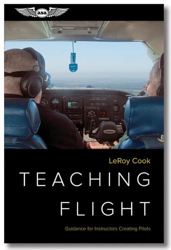 ASA Teaching Flight  ASA-TCHFLT ISBN: 978-1-61954-849-7 SkySupplyUSA.com