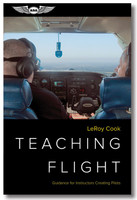 ASA Teaching Flight  ASA-TCHFLT ISBN: 978-1-61954-849-7 SkySupplyUSA.com