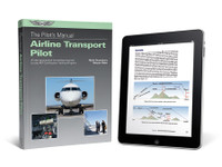 ASA Pilot's Manual: Airline Transport Pilot Certification Training Program - eBundle ASA-PM-ATP-2X ISBN: 978-1-61954-701-8 SkySupplyUSA.com