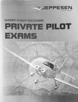 Jeppesen Private Pilot Exam Booklet (2019) 10692813-001 978-0-88487-662-5 SkySupplyUSA.com