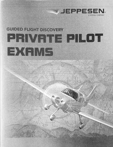 Jeppesen Private Pilot Exam Booklet (2019) 10692813-001 978-0-88487-662-5 SkySupplyUSA.com