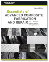 ASA Essentials of Advanced Composite Fabrication & Repair ASA-COMPOSITE-2 978-1-61954-762-9 ASA-COMPOSITE2-2X 978-1-61954-766-7 SkySupplyUSA.com