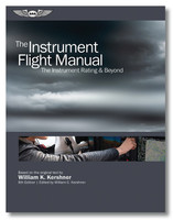 ASA The Instrument Flight Manual ASA-FM-INSTRUMENT-8 ASA-FM-INST-8 ISBN: 978-1-61954-866-4 ASA-FM-INST-8-2X skysupplyusa.com