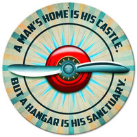 A Man's Hangar is His Sanctuary Metal Sign SIGN-PROP-CASTLE SkySupplyUSA.com