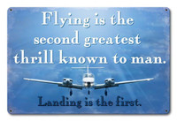 Flying is the Second Greatest Thrill Metal Sign SIGN-THRILL SlySupplyUSA.com