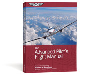 The Advanced Pilot's Flight Manual  Eighth Edition   by William K. Kershner