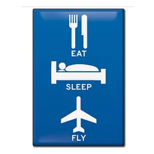 Eat, Sleep, Fly Magnet FM-ESF SkySupplyUSA.com